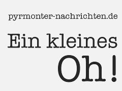 Grafik mit dem Text - pyrmonter-nachrichten.de - Ein kleines Oh!