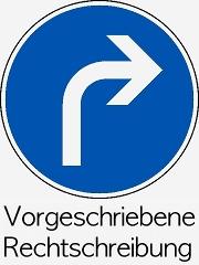 Grafik – Ein Schild mit einem Pfeil nach rechts, darunter die Wörter Vorgeschriebene Rechtschreibung
